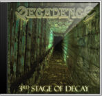 3rd Stage of Decay (Limited Edition)