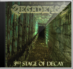 DECADENCE Sweden - 3rd Stage of Decay