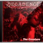 DECADENCE Sweden - The Creature