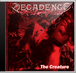 DECADENCE Sweden - The Creature