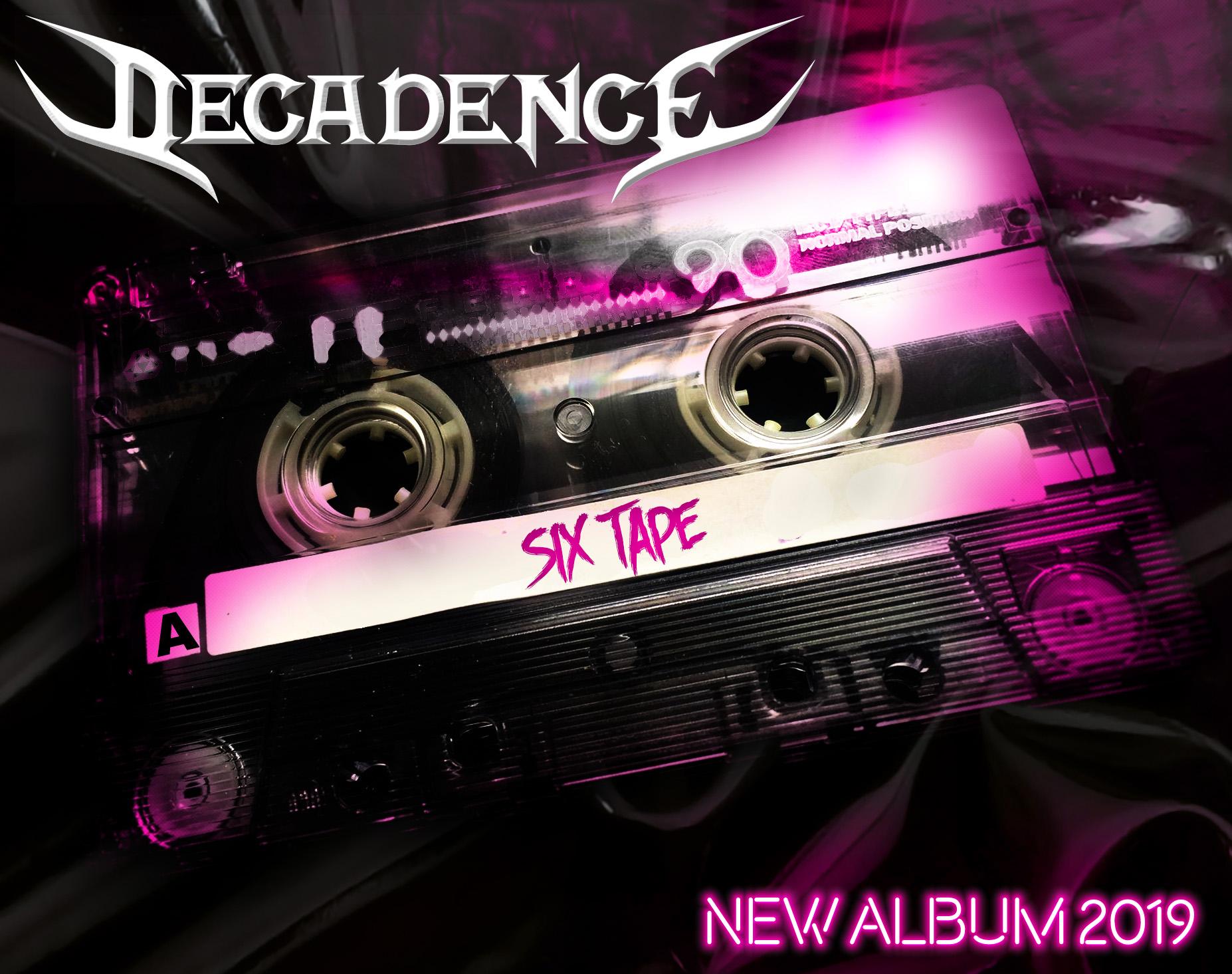 Decadence Sweden New Album Six Tape 2019