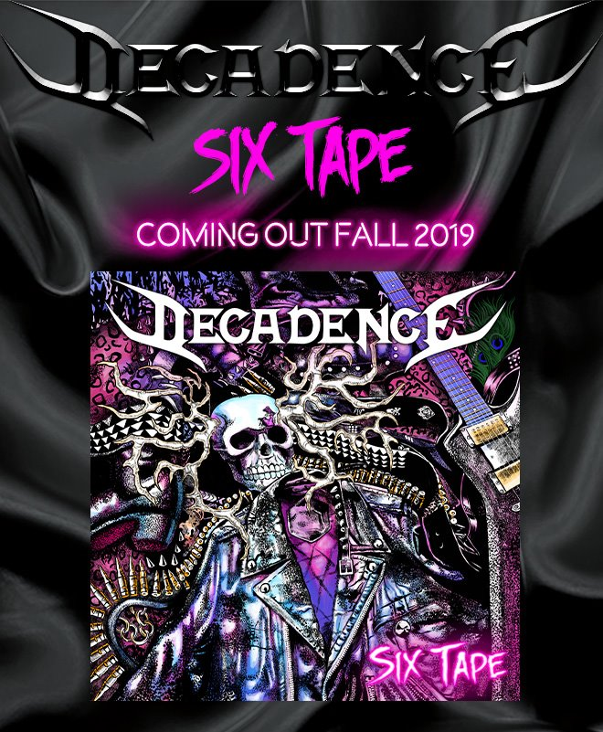 Six Tape cover art - new album of Decadence Sweden coming out fall 2019