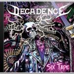 Decadence Sweden Six Tape CD Album